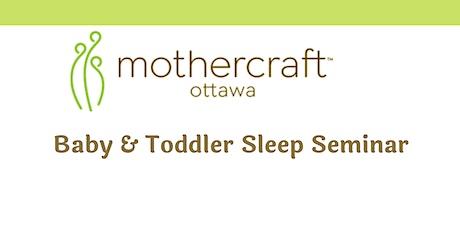 Mothercraft Ottawa EarlyON:  Baby and Toddler Sleep Seminar tickets