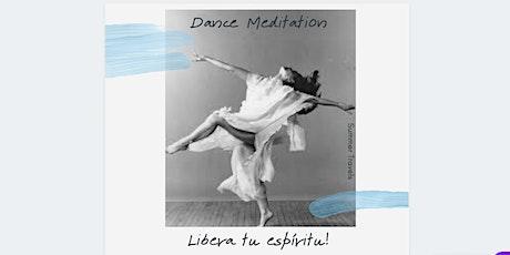 DANCE MEDITATION tickets