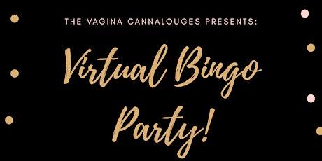 The Vagina Cannalouges presents virtual bingo! tickets