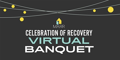 Celebration of Recovery Virtual Banquet tickets