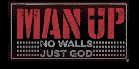 """Man Up! """"Mighty Men Of God"""" Men's Conference tickets"""