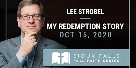 Lee Strobel Headlines 2020 Fall Faith Series In Sioux Falls tickets