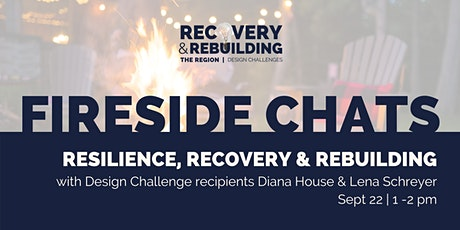 Fireside Chat | Resilience, Rebuilding & Recovery tickets