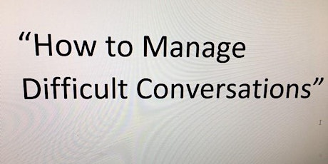How to Manage Difficult Conversations tickets