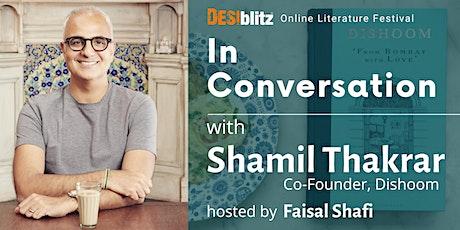 DESIblitz On-Line Literature Festival - In Conversation with Shamil Thakrar tickets