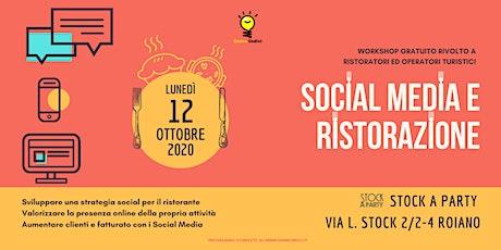 SOCIAL MEDIA NETWORK E LA RISTORAZIONE. biglietti