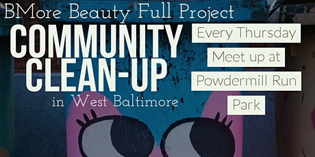 Bmore Beauty Full Project: Community Clean-Up tickets