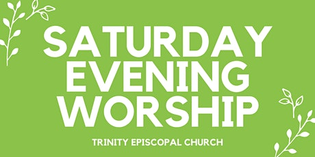 Saturday Evening Worship tickets