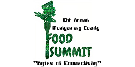 10th Annual Montgomery County Food Summit tickets