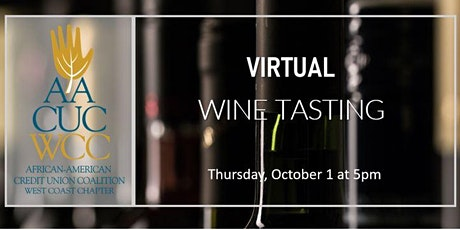 AACUC West Coast Chapter - Virtual Wine Tasting tickets