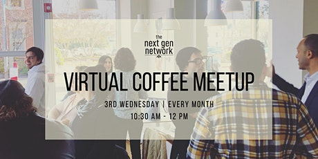 Virtual Coffee Meetup - Build Community & Connections tickets