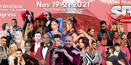 San Francisco Salsa Bachata Kizomba Congress  - Nov 19th, 20th & 21st, 2021 tickets