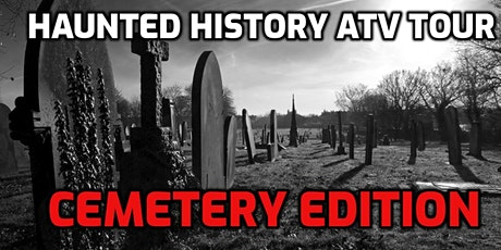 Haunted History ( Cemetery Edition) atv/sxs/ Trail Tour tickets