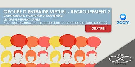 AQDC: GROUPE D'ENTRAIDE VIRTUEL - Regroupement 2 billets