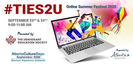 #TIES2U Online Summer Festival tickets