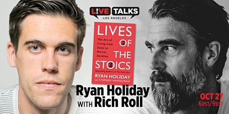 "Ryan Holiday with Rich Roll discussing his book, ""Lives of the Stoics"" tickets"