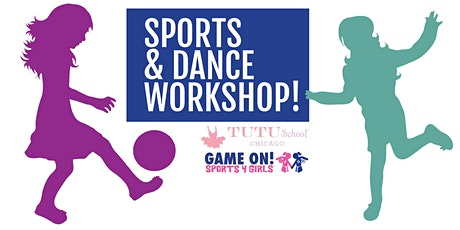 Sports & Dance Workshop with the Tutu School & Game On! Sports tickets