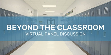 Beyond the Classroom - Virtual Panel Discussion tickets