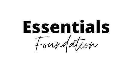 Essentials Foundation Class