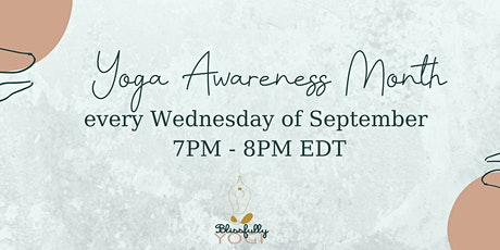Sept Yoga Awareness Month- Donation Based Yoga tickets