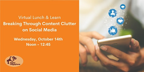 Breaking Through Content Clutter on Social Media tickets