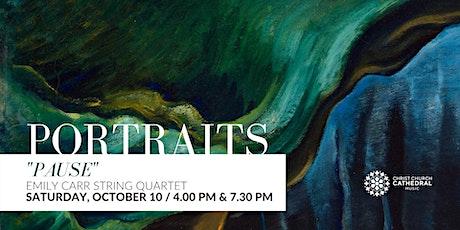 Emily Carr String Quartet - Portraits: Pause (4.00 PM) billets