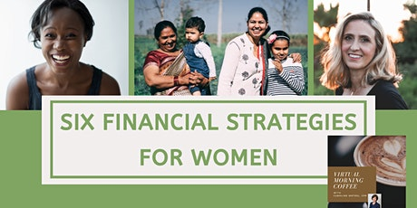 Six Financial Strategies for Women: Virtual Morning Coffee with Caroline tickets