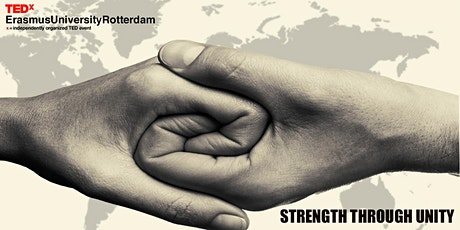 "TEDxErasmusUniversity, Rotterdam 2020 - ""Strength Through Unity"" tickets"
