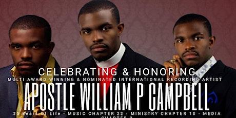 CELEBRATING & HONORING INTERNATIONAL ARTIST APOSTLE WILLIAM P CAMPBELL tickets