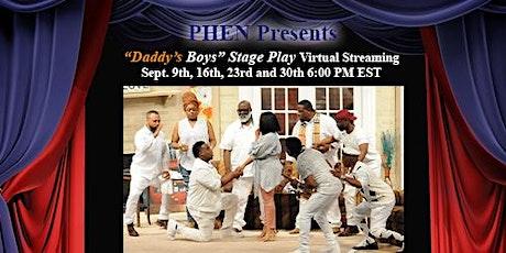 "PHEN ""Daddy's Boys"" Episodes Virtual Live Stream tickets"