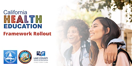 CA Health Education Framework Rollout tickets