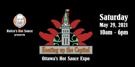 Heating up the Capital • Ottawa's Hot Sauce Expo tickets