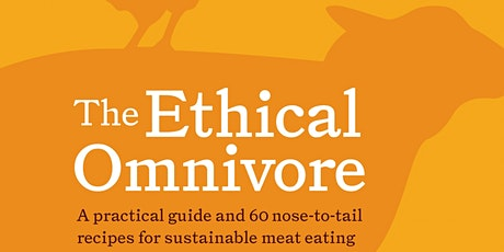 Let's Talk with Dan Bourchier - Ethical Omnivore tickets