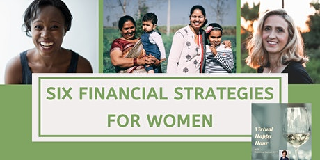 Six Financial Strategies for Women: Happy Hour with Caroline tickets