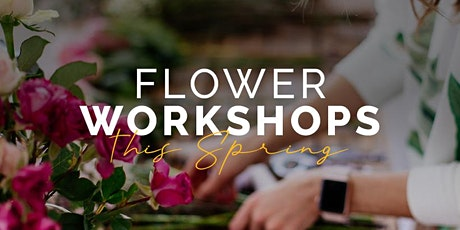 Spring Vase Arrangement Workshop tickets