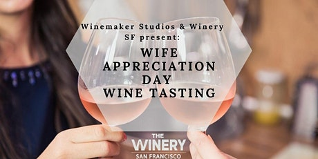 Wife Appreciation Day 2-for-1 Wine Tasting tickets