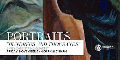Emily Carr String Quartet - Portraits: Hundreds and Thousands (4.00 PM) tickets