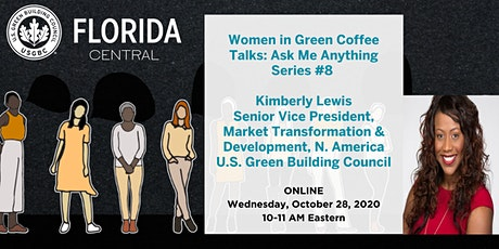 USGBC Central FL Women in Green Ask Me Anything Series #8: Kimberly Lewis tickets