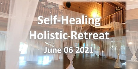 Self-Healing Holistic Retreat tickets
