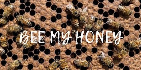 Bee My Honey tickets