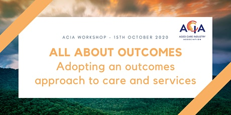 All about Outcomes - Adopting an Outcomes Approach to Care and Services tickets