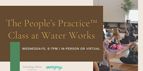 The People's Practice at Water Works tickets