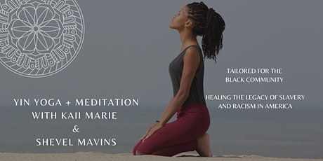 YIN YOGA + MEDITATION FOR THE BLACK COMMUNITY (ONLINE) tickets