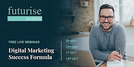 Digital Marketing Success Formula (Free Live Webinar) tickets