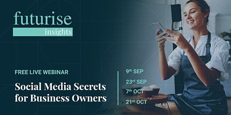 Social Media Secrets for Business Owners (Free Live Webinar) tickets