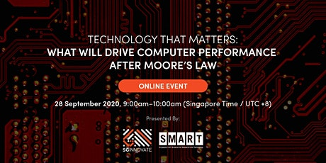 What Will Drive Computer Performance After Moore's Law [Online Event] Tickets
