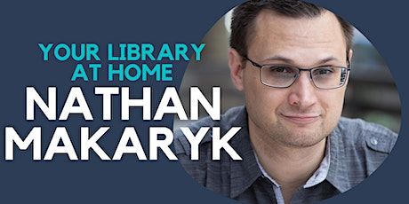 Nathan Makaryk - Online Author Talk tickets