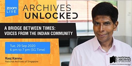 A Bridge Between Times: Voices from the Indian Community |Archives Unlocked tickets