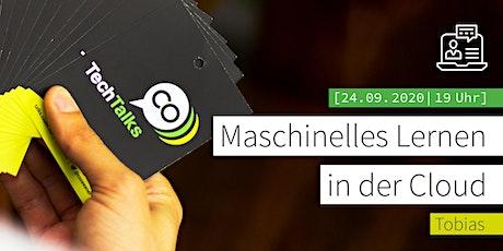 Remote-TechTalk: Maschinelles Lernen in der Cloud Tickets