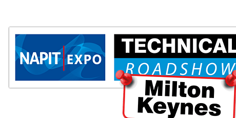 NAPIT EXPO Technical Roadshow - MILTON KEYNES tickets